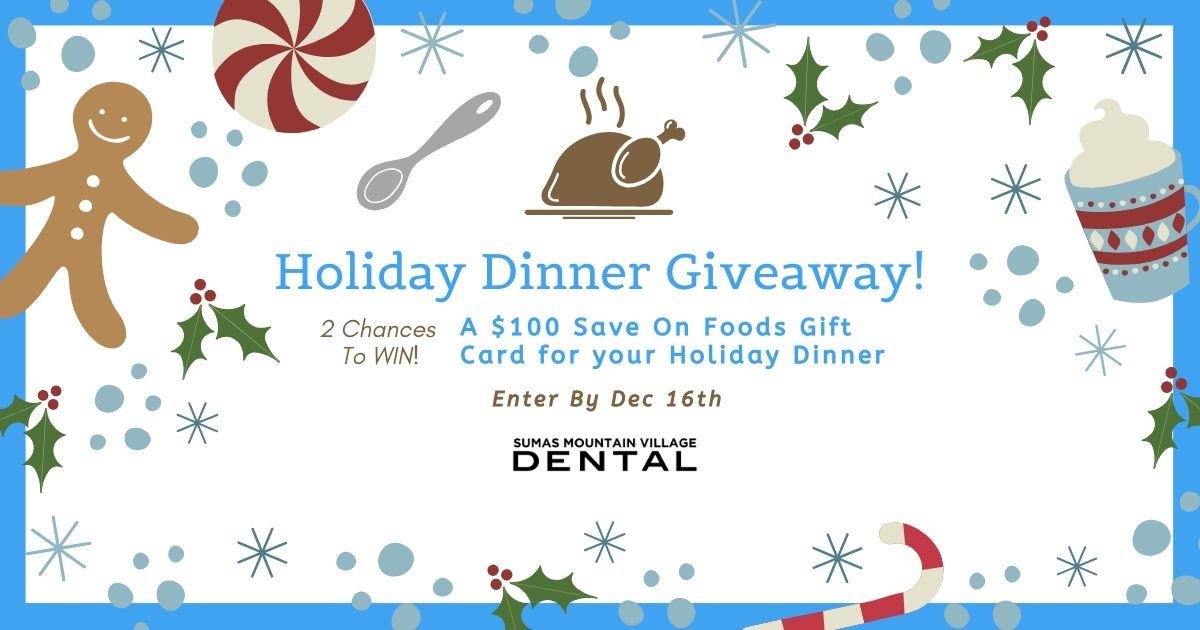 Sumas Mountain Dental Holiday Giveaway